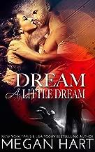 Dream A Little Dream: A Kissing & Screaming Novella (English Edition)