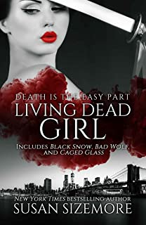 Living Dead Girl: Black Snow, Bad Wolf, Caged Glass (English Edition)