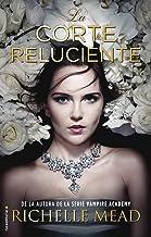 La corte reluciente (Glittering Court Trilogy) (Spanish Edition)
