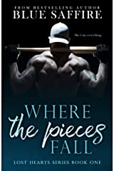 Where The Pieces Fall: Lost Hearts Series Kindle Edition