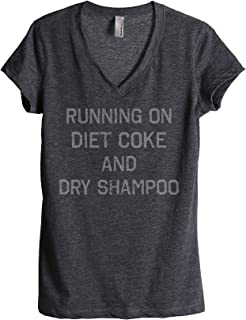 Best running on diet coke and dry shampoo shirt Reviews