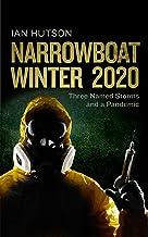 NARROWBOAT WINTER 2020: Three Named Storms and a Pandemic