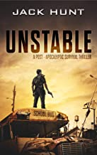 Unstable: A Post-Apocalyptic Survival Thriller (The Amygdala Syndrome Book 1)