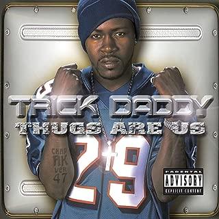 Best im a thug trick daddy Reviews