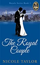 The Royal Couple: A Christian Romance (Royals Book 1)