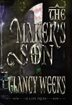 The Maker's Son (Paths of Destiny Book 1)
