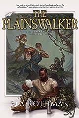 The Plainswalker: An Epic Fantasy LitRPG Novel (The Plainswalker Series Book 1) Kindle Edition
