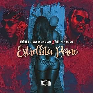 Estrellita Porno (feat. Sou El Flotador) [Explicit]
