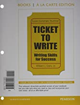 Ticket to Write: Writing Skills for Success; Books a La Carte Edition