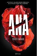 Ana (Autores Españoles e Iberoamericanos) Versión Kindle