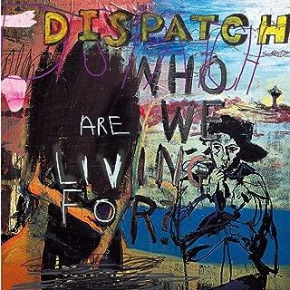 music like dispatch