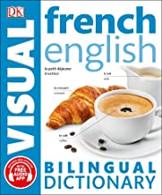 French English Bilingual Visual Dictionary (DK Bilingual Visual Dictionaries)