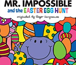 Mr. Impossible and the Easter Egg Hunt (Mr. Men and Little Miss)