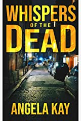 Whispers of the Dead: A Crime Thriller Kindle Edition