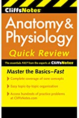 CliffsNotes Anatomy & Physiology Quick Review, 2nd Edition (Cliffs Quick Review (Paperback)) Kindle Edition