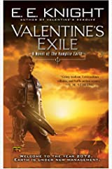 Valentine's Exile: A Novel of the Vampire Earth Kindle Edition