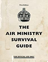 The Air Ministry Survival Guide (English Edition)