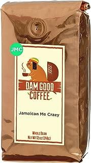Dam Good Coffee – Jamaican Me Crazy - Taste of Jamaica via a Blend of Kahlua, Caramel & Vanilla – Whole Bean - Rich Body - Smooth & Flavorful – Bulletproof Coffee Ready - 12 Oz