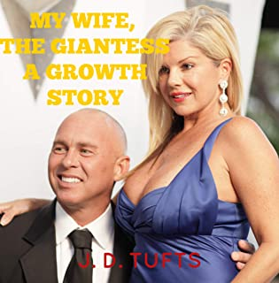 My Wife, The Giantess: A Growth Story (English Edition)