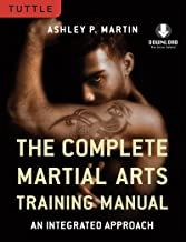Complete Martial Arts Training Manual: An Integrated Approach (Downloadable Media Included)