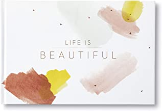 Life is Beautiful — A gift book to celebrate the beauty that each day brings.