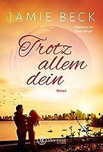 Trotz allem dein (Die St. James Family 2) (German Edition)