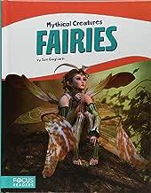 Fairies (Focus Readers: Mythical Creatures: Beacon Level)