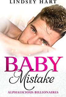 Baby Mistake (Alphalicious Billionaires Book 3)