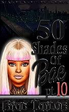 50 Shades Of Bae Pt. 10