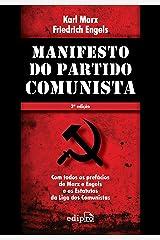 Manifesto do Partido Comunista: Com todos os prefácios de Marx e Engels e os Estatutos da Liga dos Comunistas eBook Kindle