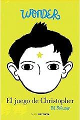 Wonder. El juego de Christopher (Spanish Edition) Kindle Edition