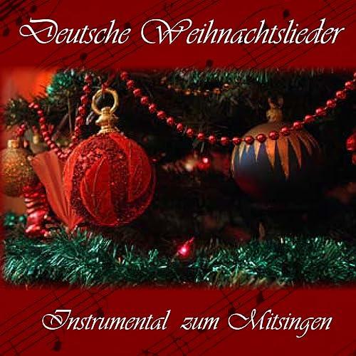 Weihnachtslieder Gratis Hören.Deutsche Weihnachtslieder Instrumental Zum Mitsingen