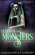 Queen of Monsters (The Dank Courts Book 4)