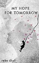 My Hope For Tomorrow
