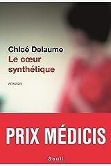 Le Coeur synthétique - Prix Médicis 2020 Format Kindle
