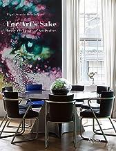 For Art's Sake: Inside the Homes of Art Dealers PDF