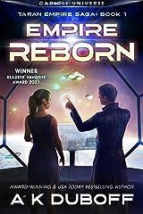 Empire Reborn (Taran Empire Saga Book 1): A Cadicle Space Opera Kindle Edition