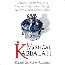 The Mystical Kabbalah