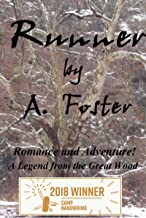 Runner: A Legend from the Great Wood