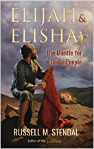 Elijah & Elisha: The Mantle for God's People