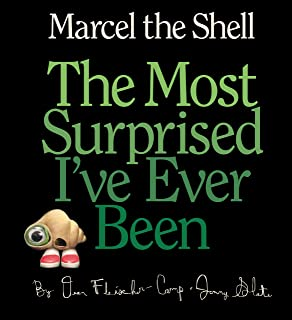 Marcel the Shell: The Most Surprised I've Ever Been (English Edition)