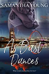 As Dust Dances: A Standalone Enemies-to-Lovers Romance Kindle Edition
