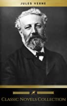 Jules Verne: Classic Novels Collection (Golden Deer Classics) [Included 19 novels, 20,000 Leagues Under the Sea,Around the World in 80 Days,A Journey into ... of the Earth,The Mysterious Island...]
