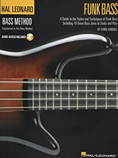 Funk Bass: A Guide to the Techniques and Philosophies of Funk Bass Book With Online Audio (Hal Leonard Funk Bass Method)