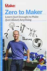Zero to Maker: How to Re-Skill Yourself for the New Maker Economy Paperback