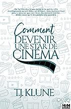 Comment se comporter comme une star de cinéma (French Edition)