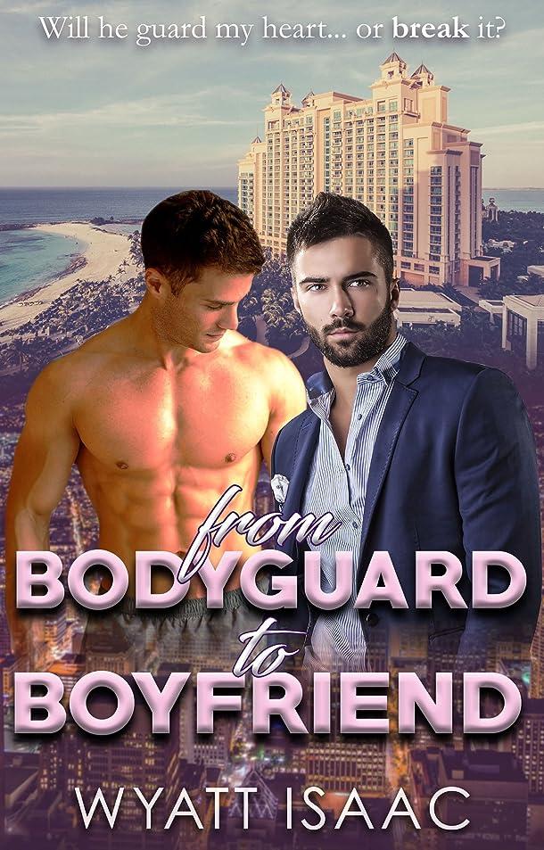 ライナー外出しなやかFrom Bodyguard To Boyfriend (English Edition)