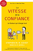 La Vitesse De La Confiance (French Edition)