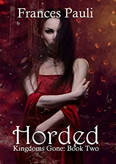 Horded (Kingdoms Gone Book 2) (English Edition)