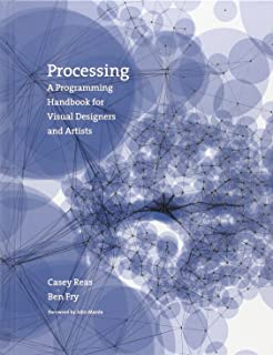 Best Processing: A Programming Handbook for Visual Designers and Artists Review